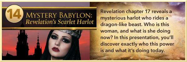 Mystery Babylon: Revelation's Scarlet Harlot