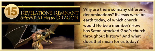 Revelation's Remnant and the Wrath of the Dragon
